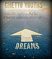 Ghetto Youths ( Anything you want )