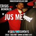 Crisis feat Bigmerl25 - jus me prod by Cripla