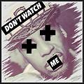 Famous - Don't Watch Me (Instrumental)