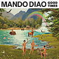 Mando Diao - All the Things