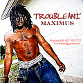 PAID_DUES_TROUBLEANI_MAXIMUS_PROD_BY_DOPETRACKZ