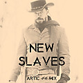 New Slaves (Artic 443mix)