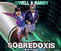 Jowell y Randy - Sobredoxis (Prod. By Live Music & Lil Wizard)