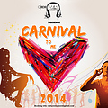 CARNIVAL TO ME HEART - 2014