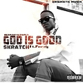 Skratch Gh ft. Perry - God is Good (prod.by tape masters)