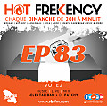 HOT FREKENCY #EP83 — DJ PATCHY MIX