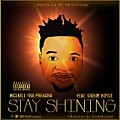 Stay Shining (feat. Sigrin Royce) [Prod. Stormatique]