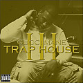 Gucci Mane ft Rick Ross - Trap House III