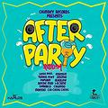AFTER PARTY RIDDIM MIX(CHIMNEY RECORDS -SELEKTA EVANS