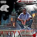 Mikey X -The Anthem [Prod. By FatBoi]