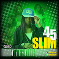 45 Slim (@GMG45Slim) - To The Floor (Dirty)