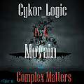 Cykor_Ft_Movain-Complex_Matters(Prod. by JayTip)