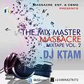 The Mix Master Massacre Mixtape Vol. 2