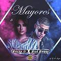 MAYORES BECKY G FEAT BAD BUNNY (INTRO BY DJ JOEL RODRIGUEZ)