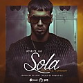 Anuel AA - Sola (Official Version) (Prod. by Tainy, Frabian Eli y Santana The Golden Boy)