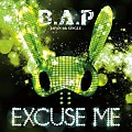 B.A.P - Excuse Me [Japanese]