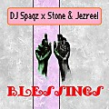 Stone and Jezreel x DJ Spaqz  - Blessings (Remix)