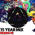 BTH 2K15 New Year Mix by Sickrave