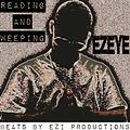 EzEyE - R.A.W (Reading And Weeping) beats by EZi Productions