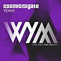 Cosmic Gate - YEAH (Extended Mix)