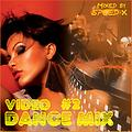 Video Dance Mix #2 (Mixed by SPEED-X)
