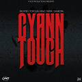 Y-NOT PRODUCTIONS - CYAAN TOUCH RIDDIM (JULY 2013)
