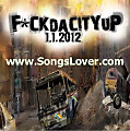 Fuck The City Up - www.SongsLover