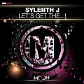 Sylenth J – Let's Get The ...! (Original Mix)