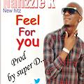 NAHzzie-K FEEL_FOR_YOU(prod by super D)