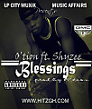 Blessings_Otion ft Shyzee_prod.by O'tion