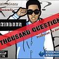 A Thousand Questions (Prod. by KenniBal)