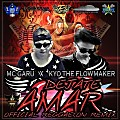 Dejate Amar (Official Reggaeton Remix) - MC Garu Ft. Kyo The FlowMaker