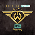 This is Cascade Love ( Manchev Mashup Remix)