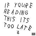 DRAKE  -  Know Yourself (If You're Reading This It's Too Late)