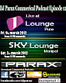 DJ Parax- Commercial Podcast 11 (Live from Sky Lounge Manipal & 1 Lounge Pune)