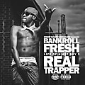 Bankroll Fresh - Walked In (feat. Street Money Boochie & Travis Porter) [prod. by 217]