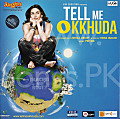 Tell Me O Kkhuda - www.Songs.PK