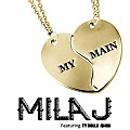 Mila J ft Ty Dolla ign - My Main