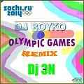 BOYKO - OLYMPIC GAMES (Dj ЭN REMIX)