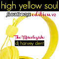 SoulBounce Presents The Mixologists - dj harvey dent - High Yellow Soul SoulBounce Edition V2