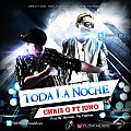 Toda La Noche (Prod. By Montana The Producer)