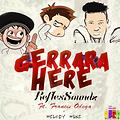 Reflex Sound - Gerara here ft Melody Mike