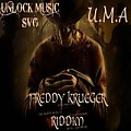 Worldwide U.M.A - Freddy Krueger Riddim Mixtape  {Unlock Music Svg}
