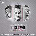 Take Over | M.O.G feat. Maya & Tosin Bee