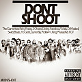 Game ft Rick Ross, 2 Chainz, Diddy, Fabolous, Wale, Dj Khaled, Swizz Beatz, King Pharaoh, Problem, Curreny, Yo Gotti,  TGT - Don't Shoot