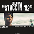 Chuuwee-Stuck In 92(Prod. Beats For Clothes)