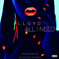 Lloyd - All I Need