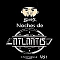 Noches de Atlantis Vol 1-DJ5-Rkp Studio