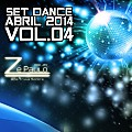 Set - Dance 2014 Vol.04 - DJ Zé Paulo