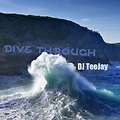 DJ TeeJay - Dive Through